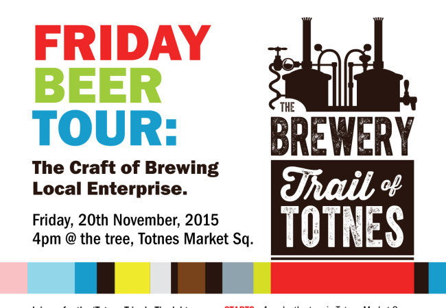 Why Brew Things Locally? Totnes Triple Tipple – Friday Beer Tour
